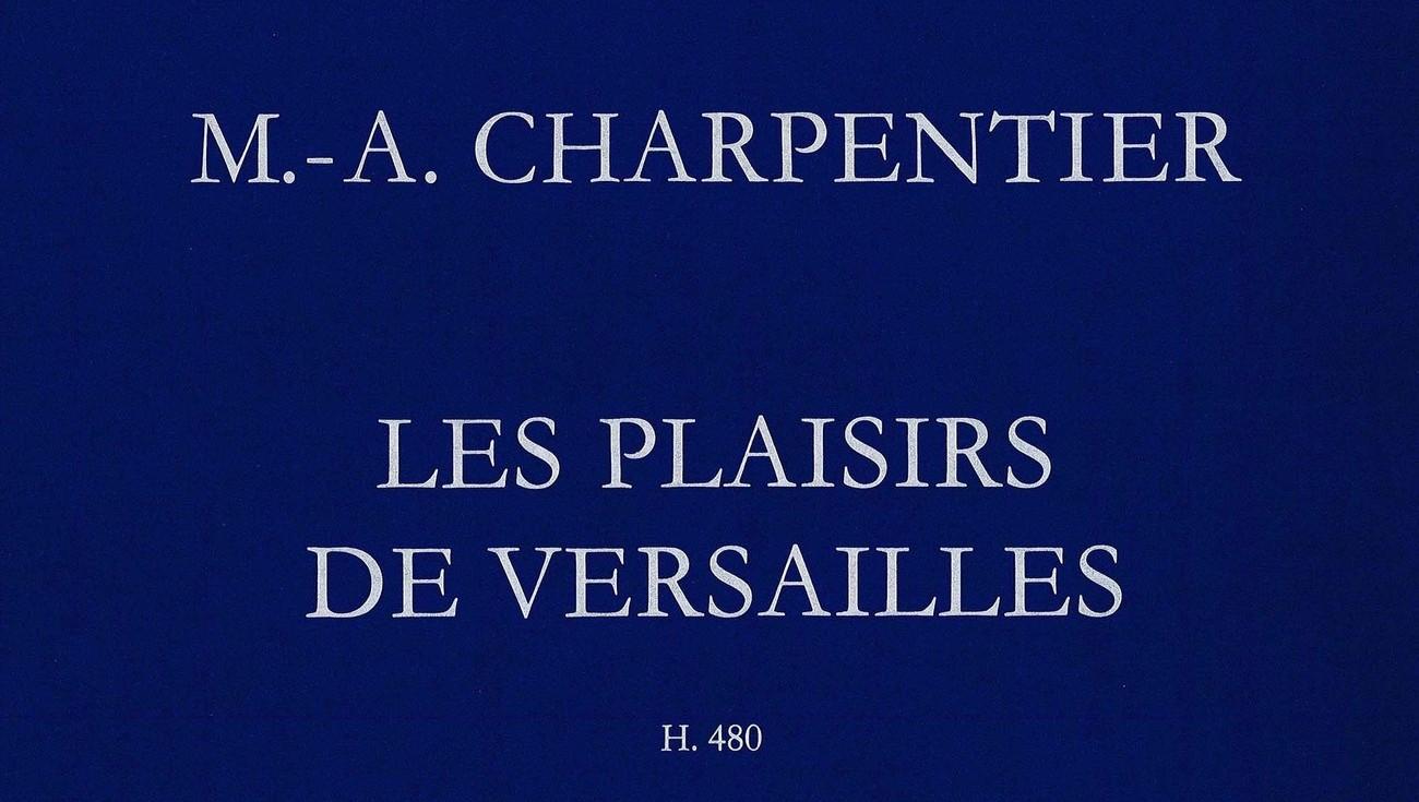 charpentier-les-plaisirs-de-versailles-couverture-header