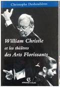 Livre Les Arts Florissants William Christie