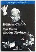 Livre Les Arts Florissants William Christie